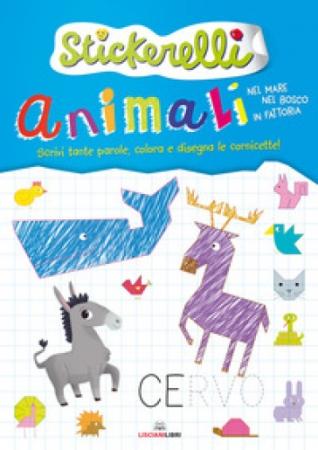 Lisciani Animali nel mare,nel bosco e in fattoria. Libri
